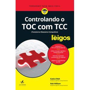 Controlando-o-TOC-com-TCC-Para-Leigos