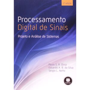 Processamento-Digital-de-Sinais-Projeto-e-Analise-de-Sistemas-2-Edicao