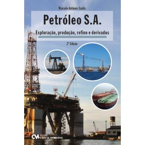 Petroleo-S-A-Exploracao-Producao-Refino-e-Derivados-2-Edicao