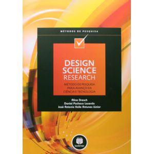 Design-Science-Research-Metodo-de-Pesquisa-para-Avanco-da-Ciencia-e-Tecnologia