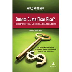 Quanto-Custa-Ficar-Rico-O-guia-definitivo-para-a-tao-sonhada-liberdade-financeira