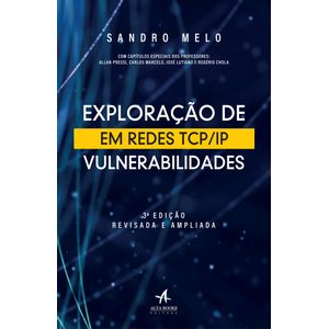 Exploracao-de-Vulnerabilidades-em-Redes-TCP-IP-3-Edicao-Revisada-e-Ampliada