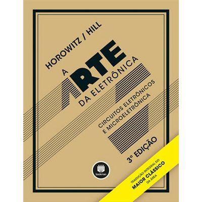 A-Arte-da-Eletronica-Circuitos-Eletronicos-e-Microeletronica-3-Edicao