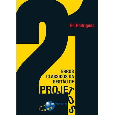 21-Erros-Classicos-da-Gestao-de-Projetos