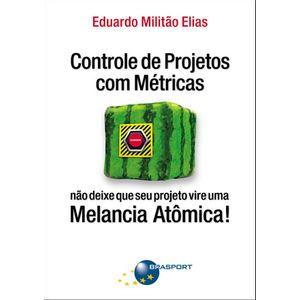 Controle-de-Projetos-com-Metricas--nao-deixe-que-seu-projeto-vire-uma-Melancia-Atomica-