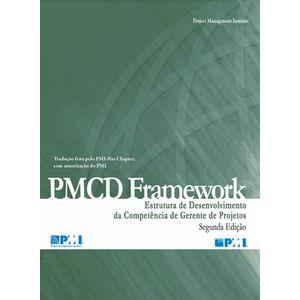 PMCD-Framework-–-Estrutura-de-Desenvolvimento-da-Competencia-de-Gerente-de-Projetos---Segunda-Edicao