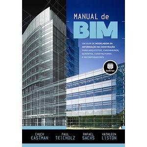 Manual-de-BIM-Um-guia-de-modelagem-da-informacao-da-construcao-para-arquitetos-engenheiros-gerentes-construtores-e-incorporadores