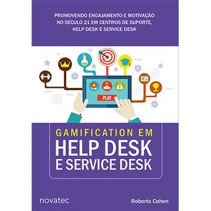 Gamification-em-Help-Desk-e-Service-Desk-Promovendo-engajamento-e-motivacao-no-seculo-21-em-centros-de-suporte-Help-Desk-e-Service-Desk