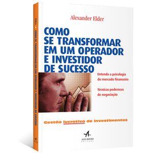 Como-Se-Transformar-Em-Um-Operador-e-Investidor-de-Sucesso