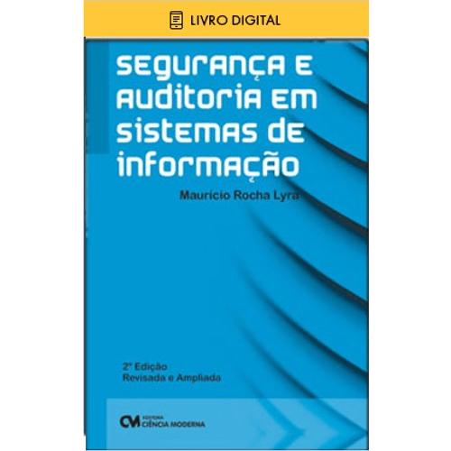3a8946936edc E-BOOK Segurança e Auditoria em Sistemas de Informação 2ª Edição | CM  ONLINE - cienciamodernaonline
