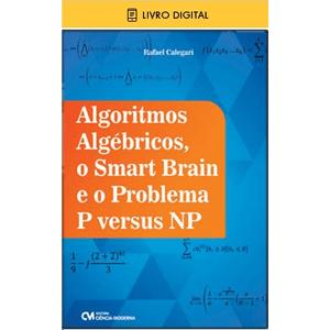 E-BOOK-Algoritmos-Algebricos--o-Smart-Brain-e-o-Problema-P-versus-NP