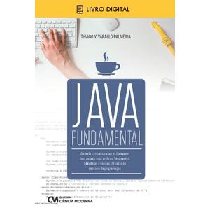 E-BOOK-Java-Fundamental---Aprenda-como-programar-na-linguagem-Java-usando-boas-praticas