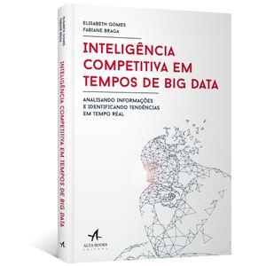 Inteligencia-Competitiva-em-Tempos-de-Big-Data--Analisando-informacoes-e-identificando-tendencias-em-tempo-real