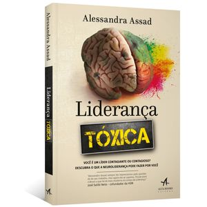 Lideranca-Toxica--voce-e-um-lider-contagiante-ou-contagioso--descubra-o-que-a-neurolideranca-pode-fazer-por-voce