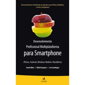 Desenvolvimento-Profissional-Multiplataforma-para-Smartphone--iPhone-Android-Windows-Mobile-e-BlackBerry