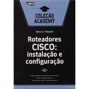 Roteadores-CISCO--instalacao-e-configuracao---Colecao-Academy