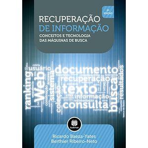 Recuperacao-de-Informacao---Conceitos-e-Tecnologia-das-Maquinas-de-Busca---2ª-Edicao