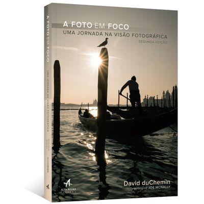 A-Foto-em-Foco--Uma-jornada-na-visao-fotografica---2ª-edicao