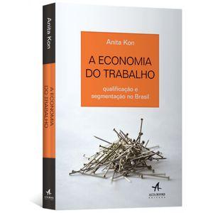 A-Economia-do-Trabalho--qualificacao-e-segmentacao-no-Brasil