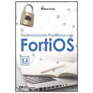 Implementando-Seguranca-com-FortiOS
