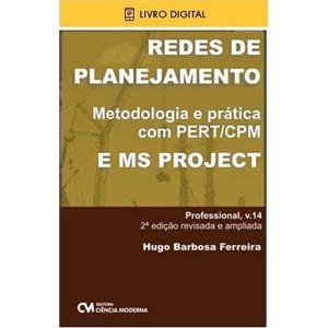E-BOOK-Redes-de-Planejamento---Uma-abordagem-solida-com-PERT-CPM-e-MS-Project-2a.-Edicao-Revisada-e-Ampliada--envio-por-e-mail-