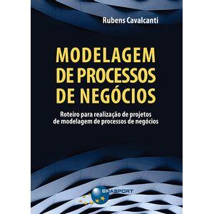 Modelagem-de-Processos-de-Negocios--roteiro-para-realizacao-de-projetos-de-modelagem-de-processos-de-negocios