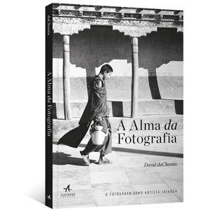 A-Alma-da-Fotografia--O-fotografo-como-artista-criador