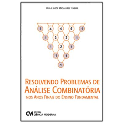 Resolvendo-Problemas-de-Analise-Combinatoria-nos-Anos-Finais-do-Ensino-Fundamental