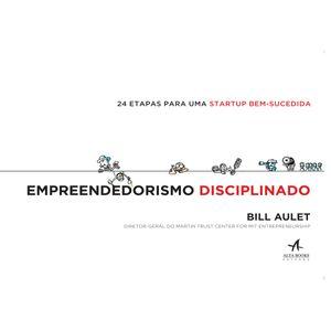 Empreendedorismo-Disciplinado--24-etapas-para-uma-startup-bem-sucedida