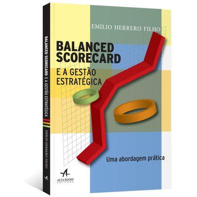 Balanced-Scorecard-e-a-Gestao-Estrategica--Uma-abordagem-pratica