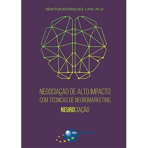 Negociacao-de-Alto-Impacto-com-Tecnicas-de-Neuromarketing--Neurociacao