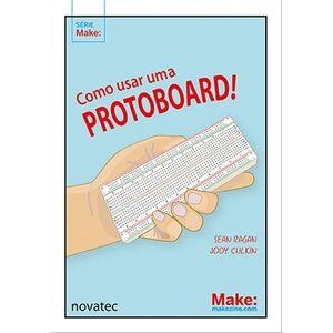 Como-usar-uma-protoboard-