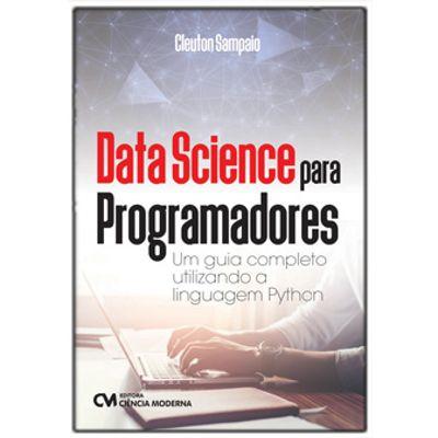 Data-Science-para-Programadores---Um-Guia-Completo-Utilizando-a-Linguagem-Python