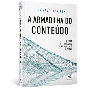 A-Armadilha-do-Conteudo--O-guia-estrategico-para-mudanca-digital