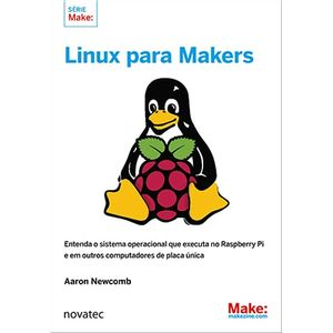 Linux-para-Makers--Entenda-o-sistema-operacional-que-executa-no-Raspberry-Pi-e-em-outros-computadores-de-placa-unica