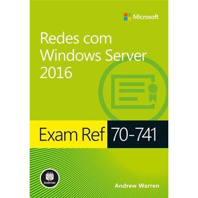 Exam-ref-70-741---Redes-com-Windows-Server-2016---Serie-Microsoft