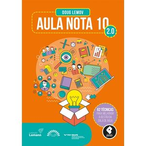 Aula-Nota-10-2.0--62-tecnicas-para-melhorar-a-gestao-da-sala-de-aula---2ª-Edicao