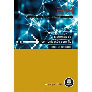 Sistemas-de-Comunicacao-sem-Fio--Conceitos-e-Aplicacoes---Serie-Livros-Didaticos-Informatica-UFRGS