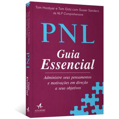 PNL--Guia-Essencial---Administre-seus-pensamentos-e-motivacoes-em-direcao-a-seus-objetivos