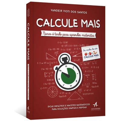 Calcule-Mais--Nunca-e-tarde-para-aprender-matematica