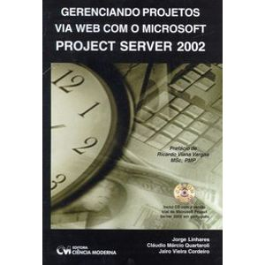 Gerenciamento-Projetos-Via-Web-com-Microsoft-Project-Server-2002