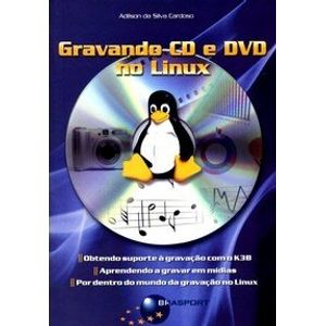 Gravando-CD-e-DVD-no-Linux