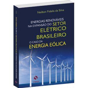 Energias-Renovaveis-na-Expansao-do-Setor-Eletrico-Brasileiro