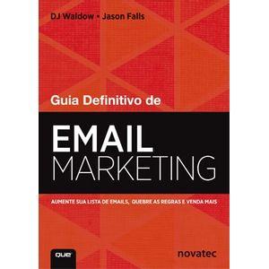 Guia-Definitivo-de-Email-Marketing--Aumente-sua-lista-de-emails-quebre-as-regras-e-venda-mais