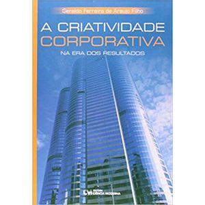 Criatividade-Corporativa-na-Era-dos-Resultados
