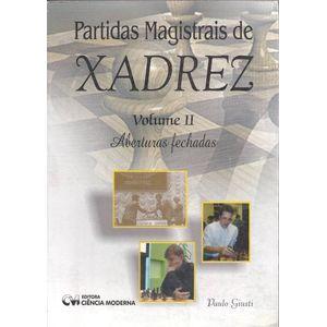 Partidas-Magistrais-de-Xadrez---Volume-2-Aberturas-Fechadas