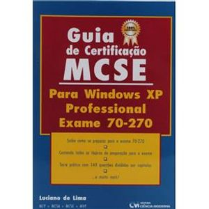 Guia-de-Certificacao-MCSE-para-Windows-XP-Professional-Exame-70-270
