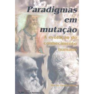 Paradigmas-em-Mutacao--A-Evolucao-do-Conhecimento-Humano