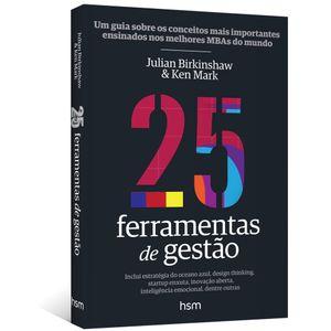 25-Ferramentas-de-Gestao--Um-guia-sobre-os-conceitos-mais-importantes-ensinados-nos-melhores-MBAs-do-mundo