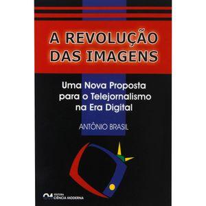 A-Revolucao-das-Imagens--Uma-Nova-Proposta-para-o-Telejornalismo-na-Era-Digital-